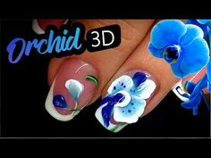 Orchid Flower 3D Gel Nail Art Course For Beginners / Curso de uñas de diseño para los principiantes - YouTube