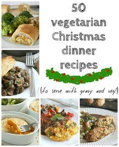50 VEGETARIAN CHRISTMAS DINNER RECIPES @Abby Rolfs