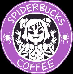 Muffet' coffee- Heals 15 HP Made with coffee beans, milk, and spiders! Ahuahuahu~