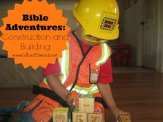 Using my boys' love of construction to bring to life the scriptures on the Tower of Babel, Nehemiah rebuilding the walls of Jerusalem and the Wise and Foolish Builder. | LaToyaEdwards.net