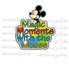 Disney's  Magic Moments With The Mouse  ssgt  by Tshirtdownloads