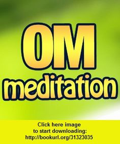 Om Meditation and Relaxing Affirmations, iphone, ipad, ipod touch, itouch, itunes, appstore, torrent, downloads, rapidshare, megaupload, fileserve