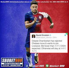 นักข่าวจาก BBC รายงานว่า Oxlade ปฏิเสธที่จะย้ายมาเชลซี เจ้าตัวต้องการที่จะย้ายไป ลิเวอร์พูล มากกว่า ถ้าข้อเสนอมาต่ำกว่า 40 ล้านปอนด์ ก็จะขออยู่ที่ Arsenal ต่อไป .. : เว็บไซต์เดิมพันอันดับ1 ฟุตบอล หวย มวย จบในเว็บเดียว www.sbobet999.com Lind ID : sbobet999 ตลอด 24 ชั่วโมง สนใจสมัครสมาชิก ทักมาได้เลยคะ # สำหรับสมาชิกใหม่ที่ยังไม่มี USER - สมัครสมาชิกขั้นต่ำ500฿ - รับโบนัสเพิ่มทันที 20% สอบถามข้อมูลเพิ่มเติมได้ที่ 080-650-9991 ถึง 4 #ฟุตบอล #หวย #มวย #แทงมวยออนไลน์ #lsm99 #sbobet999