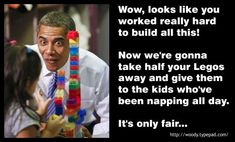 Woody's Place: Obama's Lego Lesson On Socialism