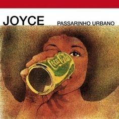 Passarinho Urbano (1977), quatrième album de la chanteuse Joyce, a une histoire plutôt singulière car il a été enregistré en Italie, lors d'une tournée, avec le concours du célèbre poète et parolier Vinícius De Moraes et l'aide du producteur italien Sergio...