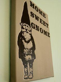 Gnome Print Home Sweet Gnome Print -Gray - Screen Print Canvas. $30.00, via Etsy.