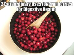 2 Extraordinary Uses for Cranberries for Digestive Health