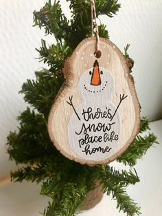 Theres Snow Place Like Home // Hand Painted Hand Lettered Snowman Wood Slice Ornament Wooden Ornaments, Diy Christmas Ornaments, Christmas Tree Decorations, Snowman Crafts, Christmas Projects, Holiday Crafts, Rustic Christmas, Christmas Holidays, Craft Fairs