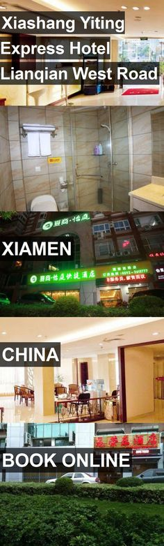 Xiashang Yiting Express Hotel Lianqian West Road in Xiamen, China. For more information, photos, reviews and best prices please follow the link. #China #Xiamen #travel #vacation #hotel