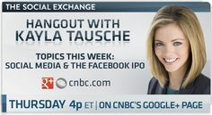 It's almost time for our weekly #CNBCHangout on Google+! We kick things off tomorrow at 4pET with CNBC's Kayla Tausche and a few special guests. We'll be talking about the long-awaited Facebook IPO and what it means for the social media space.    Click here to add +CNBC on Google+ and join our Hangout: http://cnb.cx/IQqK0p