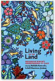 Athabasca University Press - Living on the Land: Indigenous Women's Understanding of Place