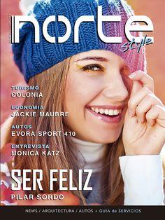 Revista Norte Style - Nº 17 Pilar Sordo - Mónica Katz - Economia por Jackie Mabré - Turismo - Arquitectura - Autos - Gourmet