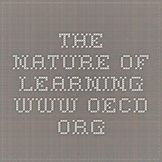 The Nature of Learning www.oecd.org