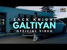 Zack Knight - Galtiyan (Official Music Video) - YouTube