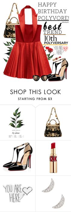 """""""Celebrate Our 10th Polyversary!❤️"""" by gabyidc ❤ liked on Polyvore featuring Dolce&Gabbana, Versus, Christian Louboutin, Yves Saint Laurent, Bony Levy, ban.do and polyversary"""