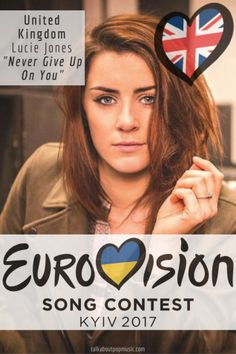 """Eurovision Song Contest United Kingdom - """"Never Give Up On You"""". By Lucie Jones. <-- I hope she gets some points at least, but I sincerely doubt we're going to win this year. Eurovision 2017, Event Organiser, You Gave Up, Pop Music, Never Give Up, United Kingdom, At Least, Fandom, Europe"""