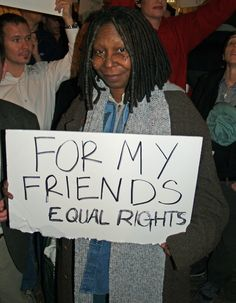 Whoopi at a prop 8 protest: )