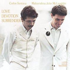 John McLaughlin With The Mahavishnu Orchestra - Love Devotion Surrender