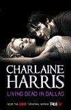 Charlaine Harris - Living Dead In Dallas