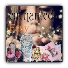 """""""E is for enchanted Etsy gifts!"""" by sheila-ball on Polyvore featuring art, etsy and celebrationtimesteam"""