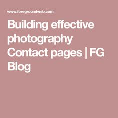 Building effective photography Contact pages   FG Blog