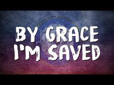 By Grace I'm Saved -