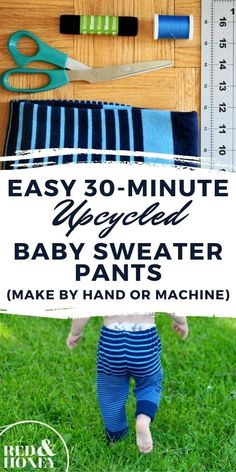 These EASY 10-minute upcycled sweater pants are so cute on your baby/toddler, and are an awesome way to repurpose an old sweater! Beginner-level instructions for sewing by hand or machine. Upcycled Sweater, Old Sweater, Baby Bloomers Pattern, Baby Pants, Baby Sweaters, Baby Sewing, Repurpose, Fabric Crafts, Picnic Blanket
