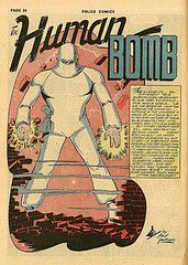 The Human Bomb was another Quality Comics character later acquired by DC.  In this story, published in Police Comics #14 (December, 1942) the explosive hero battled the menacing Mr. Chameleon. The story was written and drawn by Paul Gustavson.