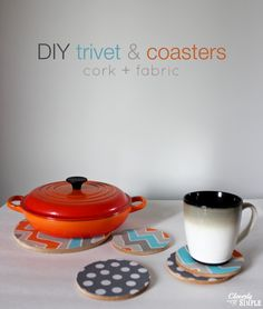 Make your own coasters and trivets using fabric and cork!  Easy and budget friendly!