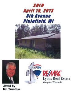 Sold in Plainfield, WI - by Jim Trantow, RE/MAX Lyons Real Estate in Waupaca, WI