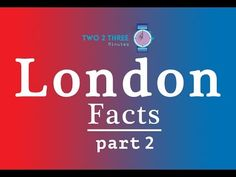 Unknown Facts About London (part 2)