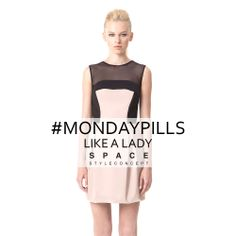 Today share the fashion attitude by Space Style Concept with us! #LikeALady #MondayPills