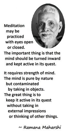 "Quote from Ramana Maharshi, from ""The Teachings of Ramana Maharshi In His Own Words"", by Arthur Osborne, p. Awakening Quotes, Spiritual Awakening, Words Of Wisdom Quotes, Life Quotes, Qoutes, Advaita Vedanta, Wise Men Say, Ramana Maharshi, Renz"