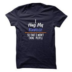 I hug my KUVASZ so that I wont choke people