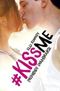 Prohibido besarse (#Saga kiss me)