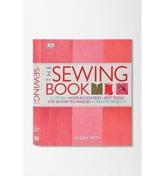 Dear friends. This the best book for learning to sew. Monkey see. Monkey do. [The Sewing Book By Alison Smith]