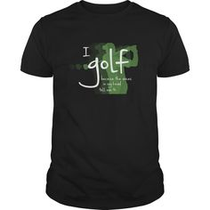 I Golf Because The Voices In My Head Tell Me To Great Gift For Any Crazy Golf Addict Fan, Order HERE ==> https://www.sunfrog.com/Sports/I-Golf-Because-The-Voices-In-My-Head-Tell-Me-To-Great-Gift-For-Any-Crazy-Golf-Addict-Fan-Black-Guys.html?id=41088 #christmasgifts #xmasgifts #golf #golflovers #golftips