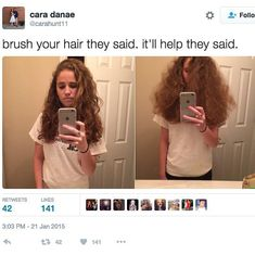 Ok so for all those people who have straight hair this is so freking accurate it's not even funny. I have curly hair and when you brush it, it becomes frizzy just like that. Funny Relatable Memes, Funny Jokes, Curly Hair Problems, Curly Hair Jokes, Natural Hair Problems, Frizzy Hair Meme, Men Curly Hair, Curly Hair Hacks, Hairstyles For Curly Hair