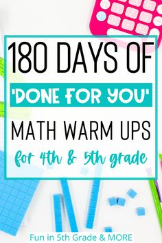 Daily math warm ups for 4th and 5th grade! These math routines are done for you and need NO prep! This amazing math resource digital includes 180 days of math warm ups for the WHOLE year! Your students will love these engaging math activities to start your math block!