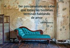 """Julia Kristeva: """"Ser psicoanalista es saber que todas las historias terminan hablando de amor.""""//""""To be a psychoanalyst is to know that all stories end up talking about love. Motivational Phrases, Inspirational Quotes, Julia Kristeva, Psychology Love, Talk About Love, Sigmund Freud, Mindfulness, Words, Madrid"""