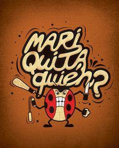 MARIQUITA QUIÉN? by ospina_oscar, via Flickr