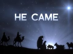 He Came | thr-ve