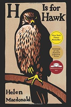 H Is For Hawk, 2015 The New York Times Best Sellers Family Books winner, Helen Macdonald #NYTime #GoodReads #Books