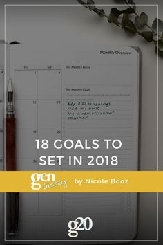 Setting goals means planning for growth, and that is something to be proud of! Here are 18 goals to set in 2018. You've got this.