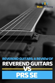 Are you in the market for buying the best Reverend Guitar? Before you begin shopping, this article is a must-read. Here we have put together a complete review of Reverend Guitars vs PRS SE. #ReverendGuitarsReview #ReverendGuitarsGuide