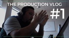 Pulling Back The Curtain   Production Vlog #1