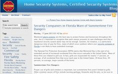 Summer is a particularly dangerous time of year for fires, many of which occur outdoors where your security company in Florida is not likely to have extended coverage.