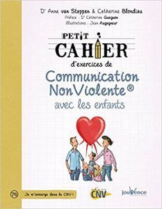 Petit cahier d'exercices de communication non violente avec les enfants Books To Read In Your 20s, Books To Read Before You Die, Books To Read Online, When You Feel Lost, How Are You Feeling, Rick Riordan, Catherine Gueguen, Read In French, Nonviolent Communication
