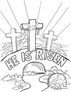 "Easter Coloring Page For Kids, ""He is Risen"" The Blog has suggestions for coloring, http://coloringpagesbymradron.blogspot.com/2013/03/easter-coloring-page-for-kids-he-is.html"