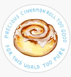 Cinnabon cinnamon roll too good too pure Sticker Cinammon Rolls, Cinnabon Cinnamon Rolls, Pitaya, Food N, Food And Drink, Food Art Painting, Bakery Logo Design, Watercolor Food, Food Backgrounds